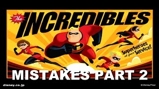 Disney THE INCREDIBLES MOVIE MISTAKES You Missed | INCREDIBLES Movie Goofs