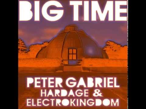 Electrokingdom  Big Time feat Peter Gabriel & Hardage VB Acoustic