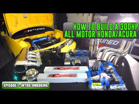 Episode 1 - Intro | How to build a 300HP All Motor Honda