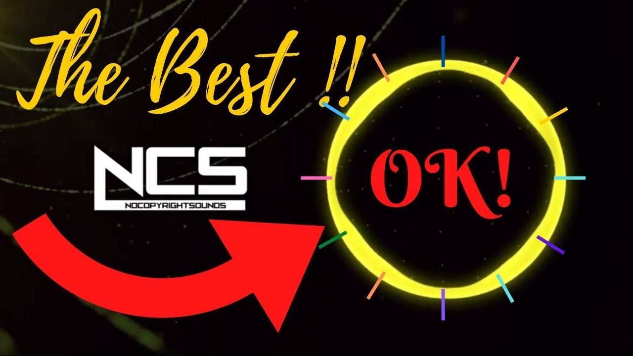 Best Of Ncs Music Top 10 Ncs Songs Nocopyrightsound Songs For Youtube Background Youtube Music Youtube