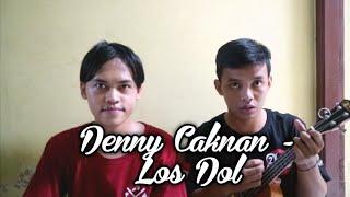 DENNY CAKNAN - LOS DOL Cover Kentrung by Teguh Riyadi ft. Yoga Setiawan