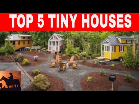 Top 5 Tiny Houses Of 2018