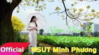 Ngàn Năm Ơi Hải Dương - NSƯT Minh Phương [Official Audio]
