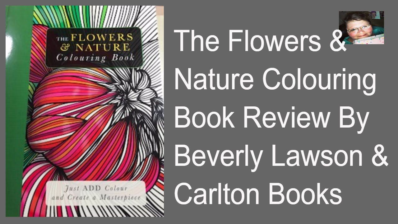 Flower And Nature Coloring Book Review From, Carlton Books and ...