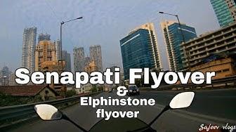 Senapati Flyover and Elphinstone flyover Mumbai