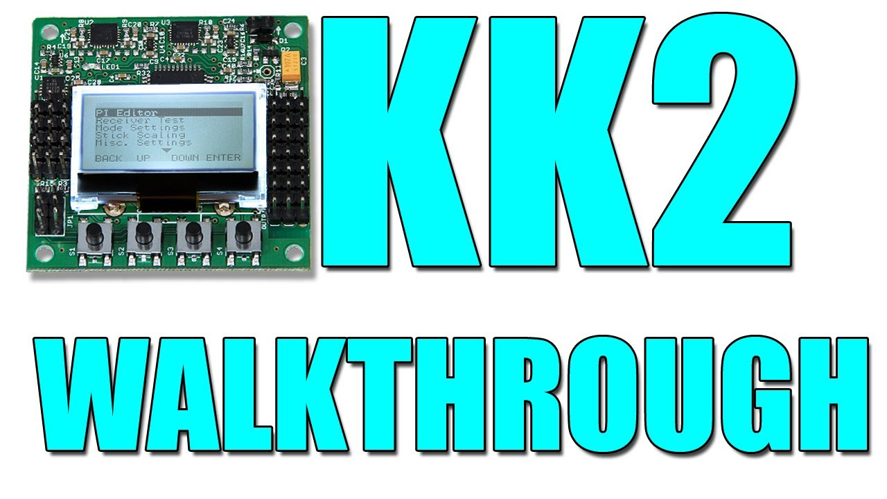 hobbyking s kk control board the walkthrough hobbyking s kk2 control board the walkthrough