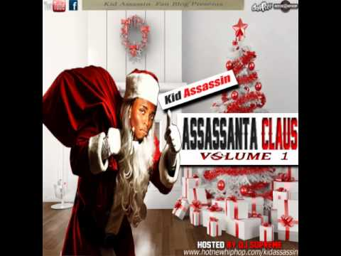 Kid Assassin Toot It N Boot It Assassanta Claus Mixtape HotNewHipHop Download