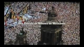 FRAUDE MEXICO 2006 TRAILER AMLO LOPEZ OBRADOR.avi