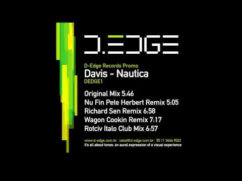 Davis - Nautica (Richard Sen Remix) | D-EDGE RECORDS 001