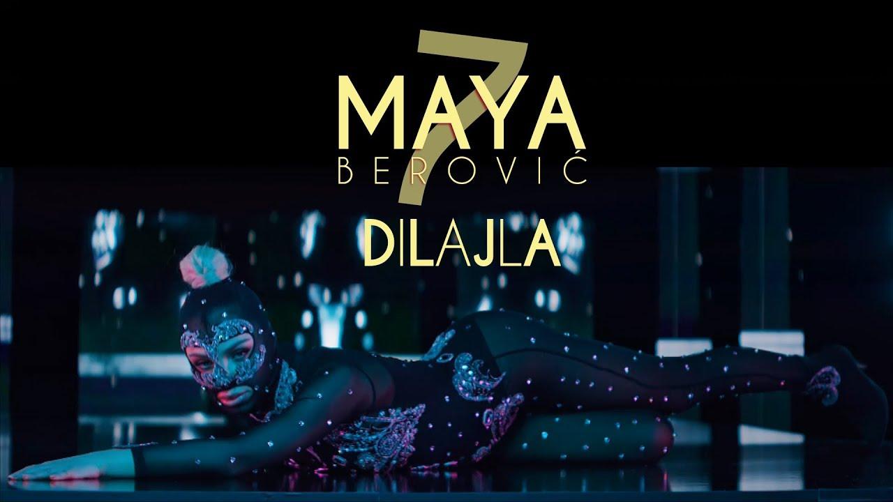 Maya Berović - Dilajla (Official Video)