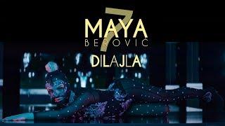 Maya Berovic - Dilajla (Official Video)
