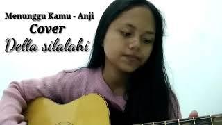 Menunggu kamu - Anji (cover by Della Silalahi)