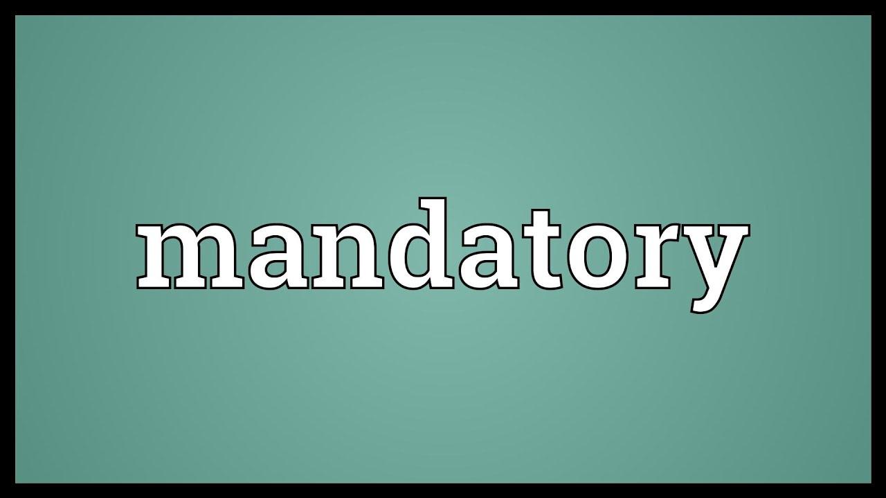 mandatory meaning - youtube