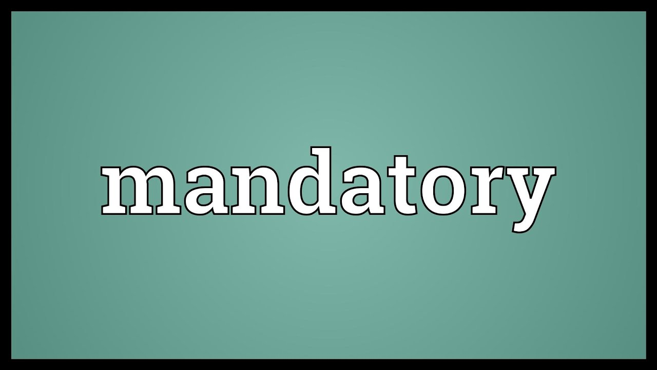 Mandatory Meaning