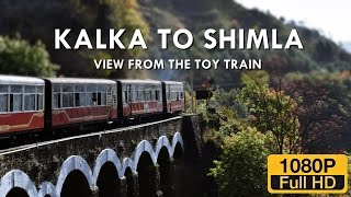 Kalka to Shimla: View from the Toy Train