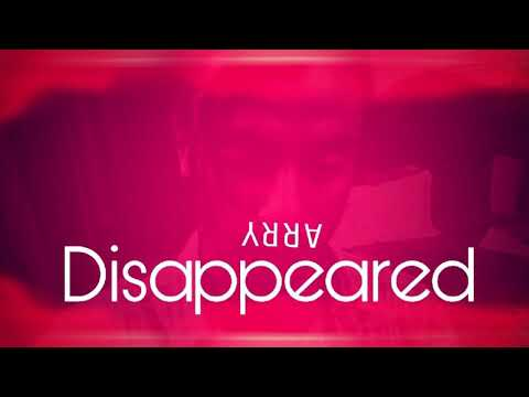 Disappeared-ARRY||Audio||Hindi||2018