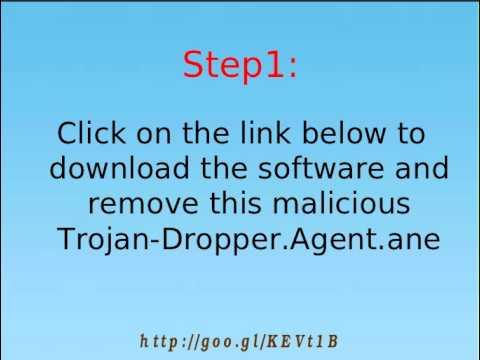 Trojan-Dropper.Agent.ane Uninstall Trojan-Dropper.Agent.ane - YouTube