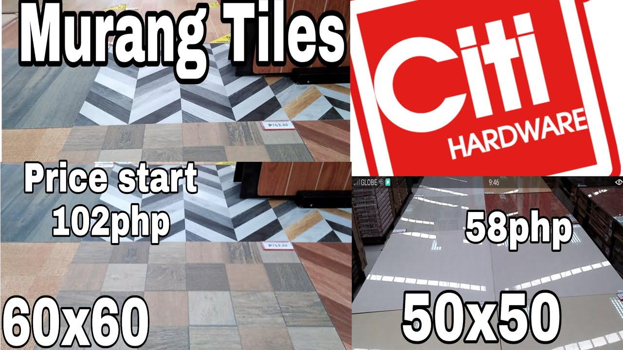 Citi Hardware Floor Tiles 60x60 50x50 Tile Prices In The Philippines August 2020 Youtube