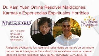 Dr. Kam Yuen Online Resolver Maldiciones, Karmas, y Experiencias Espirituales Horribles