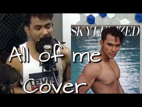 All Of Me: John Legend Cover Video