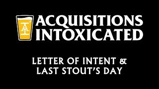 Youtube letter of intent last stouts day acquisitions intoxicated ep 36 spiritdancerdesigns Gallery