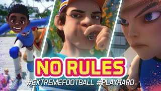 Extreme Football No rules