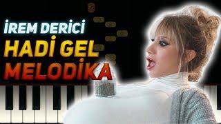 İrem Derici - Hadi Gel Melodika Notaları (Melodika ile Çalınan Şarkılar 1)