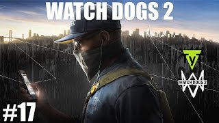 Watch Dogs 2 [PC] Прохождение #17 Игра в имена