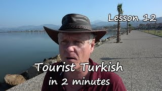 Turkish in 2 minutes  lesson 12