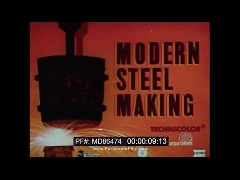 UNITED STATES STEEL CORPORATION  MODERN STEEL MAKING PROMOTIONAL FILM  MD86474