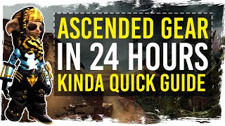 Guild Wars 2 - Fขll Ascended Gear in 24 Hours - A Quick Guide
