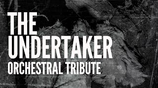 The Undertaker - Rest In Peace (Orchestral Tribute)