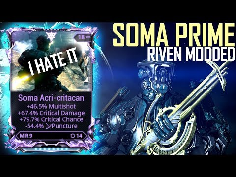 [Warframe] SOMA PRIME RIVEN MODDED [it's so bad it's hilarious] thumbnail