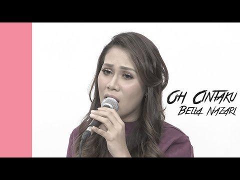 #akuStar: Bella Nazari - Oh Cintaku