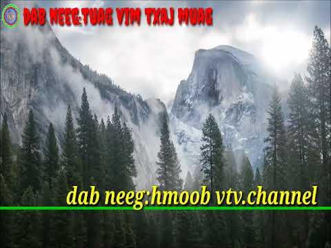Dab neeg(hmoob vtv.channel )(03)#/6/1/2018