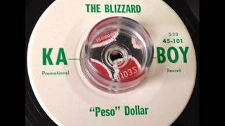 Peso Dollar - The Blizzard