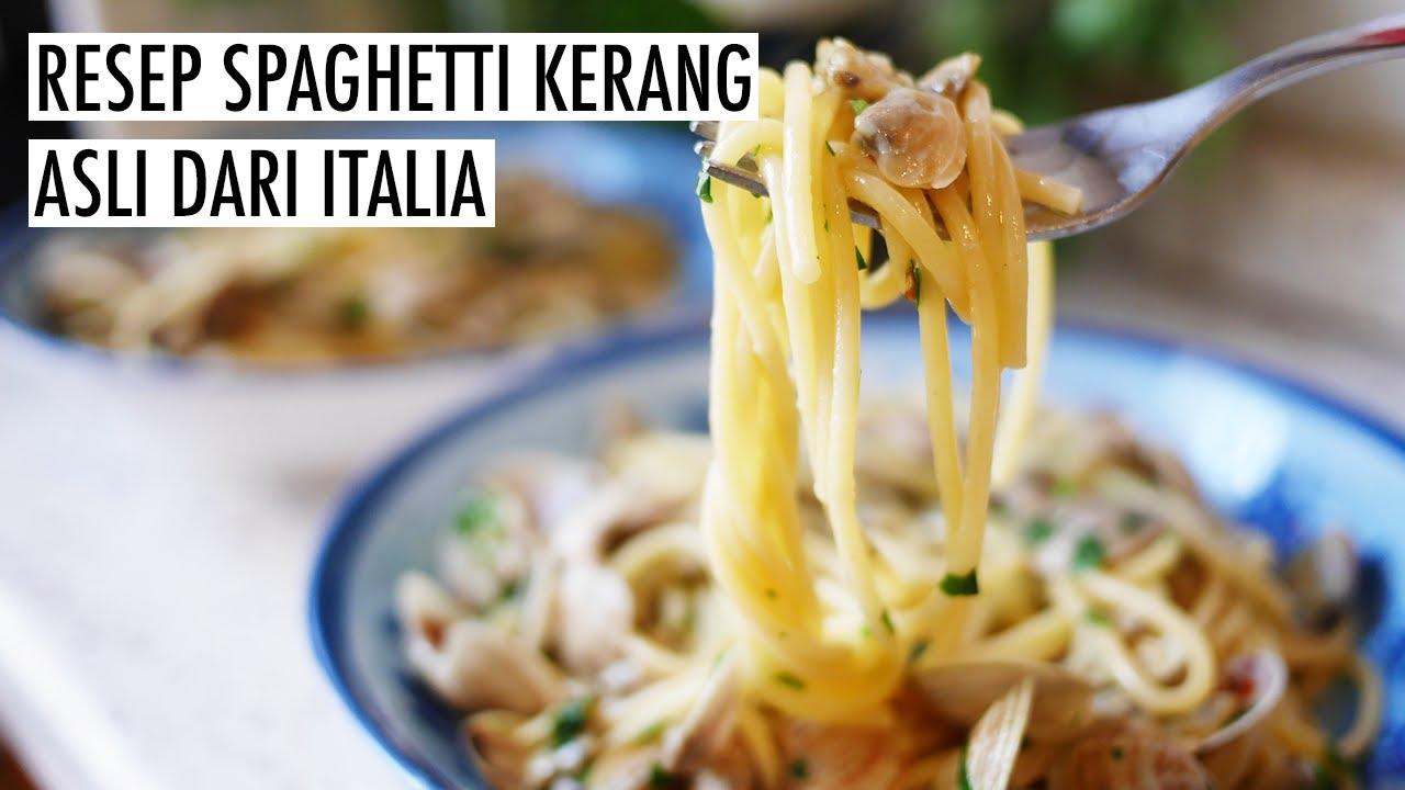 Spaghetti Alle Vongole Resep Spaghetti Kerang Favorit Bule Italia Clam Spaghetti Recipe En Id Youtube