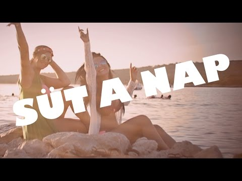 Mohácsi Brigi: Süt a nap ★♥♫ OFFICIAL MUSIC VIDEO