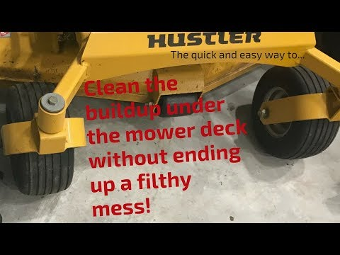 A grief less way to clean the mower deck.