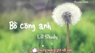 Bồ Công Anh - Lil Shady [Lyric Karaok]