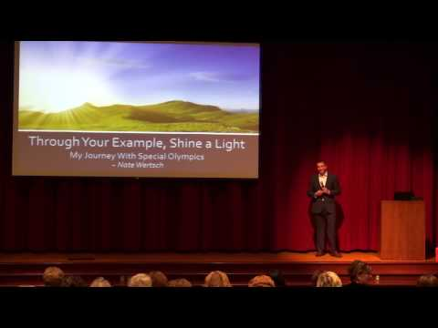 "Nate Wertsch's ""Through Your Example, Shine a Light"" - My journey with Special Olympics"