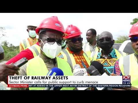 Theft of Railway Assets: Ghana | 17 June 2021