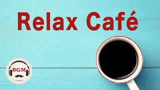 Relaxing Cafe Music - Piano & Guitar Instrumental Music For Work, Study - Background Music