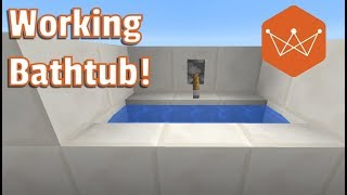 Working Bathtub Minecraft Tutorial