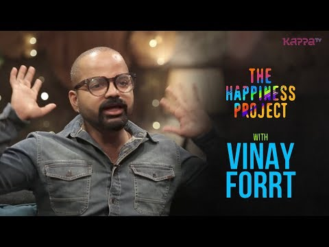 The Happiness Project - Vinay Forrt - Kappa TV