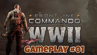 FRONTLINE COMMANDO WWII | Gameplay Walkthrough Part 1