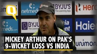 Asia Cup: Mickey Arthur on Pakistan's 9-Wicket Loss Against India | The Quint