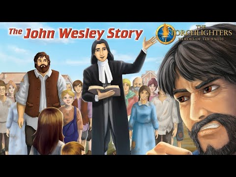 Download The Torchlighters (English) | Episode 13 | The John Wesley Story | David Thorpe | Russell Boulter