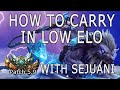 How To Carry In Low ELO With Sejuani Sejuani Guide Season 5 mp3