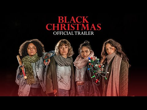 Black Christmas - Official Trailer [HD]